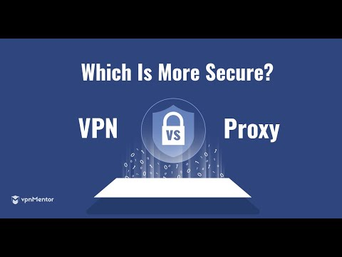 What's The Difference Between A Proxy And VPN