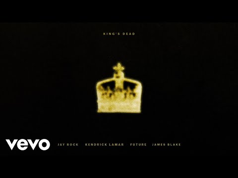 Jay Rock, Kendrick Lamar, Future, James Blake - King's Dead (Pseudo Video)