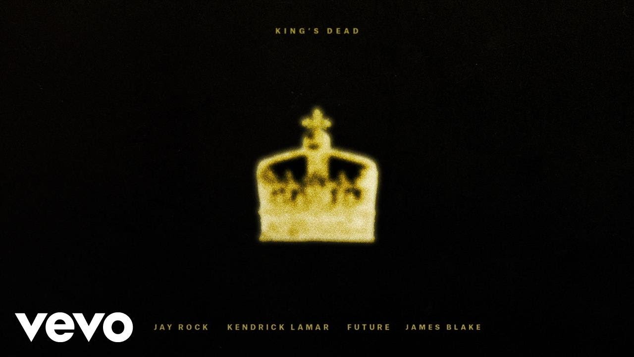 Image result for One Video: King's Dead by Jay Rock, Kendrick Lamar, Future, James Blake