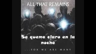 All That Remains - For We Are Many (Subtitulos Español)