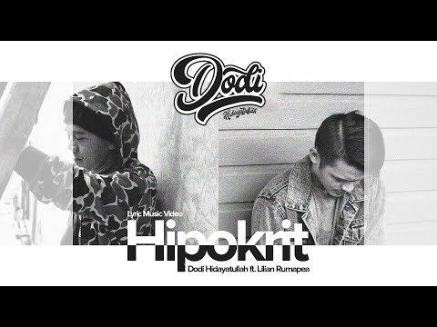 MUNAFIK !! Hipokrit - Dodi Hidayatullah Ft Lilian ( Official Lyric Music Video ) Mp3