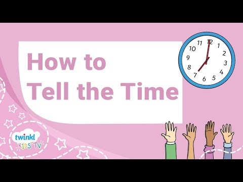 How To Tell The Time - Educational Video For Kids
