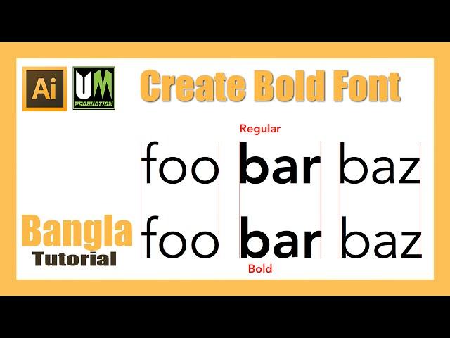 Create Bold Font In Adobe Illustrator Cc Bangla Tutorial 2016 Youtube