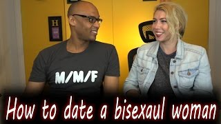 How to date a bisexual woman