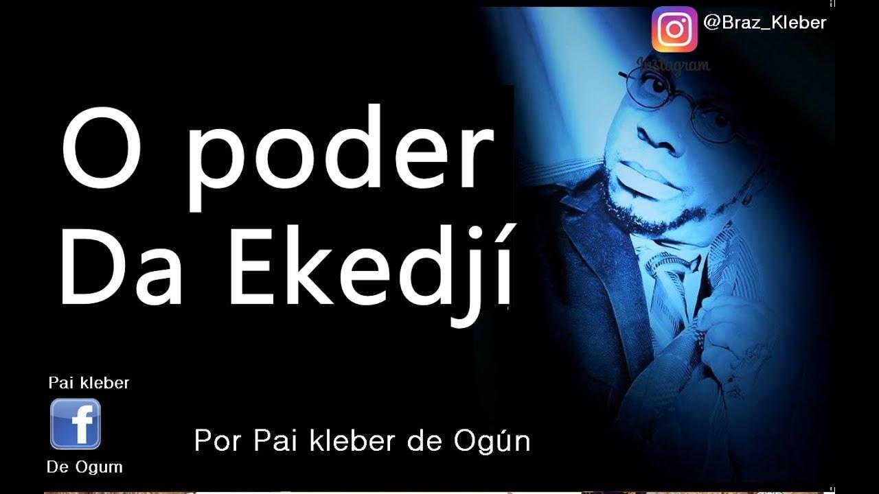 Download O poder da Ekedjí Por Pai Kleber de Ogum