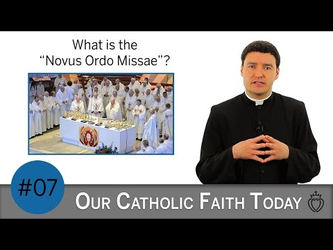 "what-is-the-""novus-ordo-missae""?---episode-07---sspx-faq-videos"