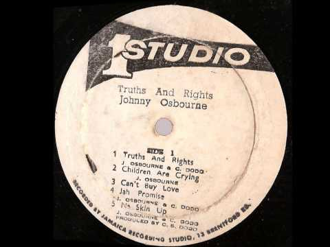 Johnny Osbourne -- Truths And Rights  ( full album) Studio One -- SOLP-0132
