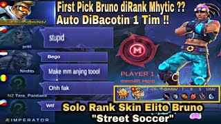 "First Pick Bruno DiRank Mhytic ?? Auto Dibacotin !! Padahal Lagi Review Skin Bruno ""Street Soccer"""