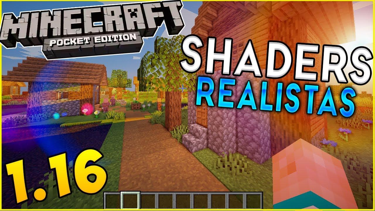Minecraft PE 1.16 - SHADERS REALISTAS GAMA MEDIA/BAJA - SIN LAG!