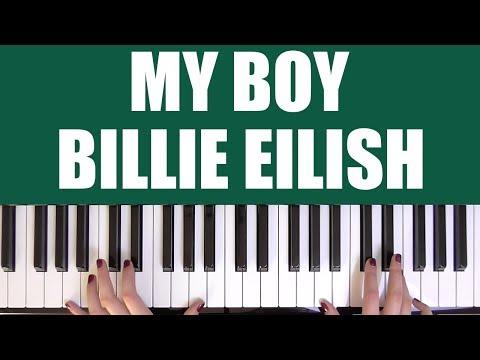 HOW TO PLAY: MY BOY - BILLIE EILISH