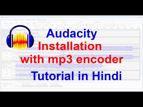 Free Audio Editing Software Audacity Installation with MP3 Encoder Tutorial in Hindi