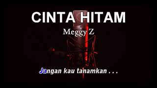 Download Meggi Z - karaoke Cinta Hitam