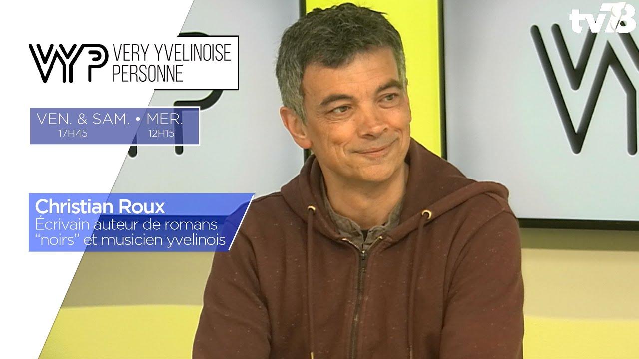 """VYP. Christian Roux, écrivain auteur de romans """"noirs"""" et musicien yvelinois"""