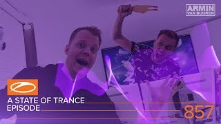 a state of trance episode 857 asot857