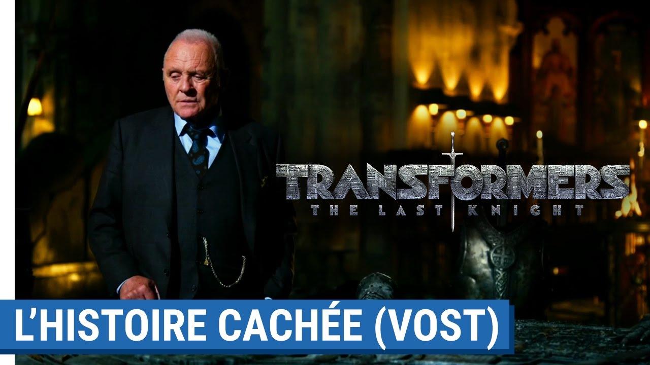 TRANSFORMERS : THE LAST KNIGHT - L'Histoire cachée des Transformers [actuellement au cinéma]