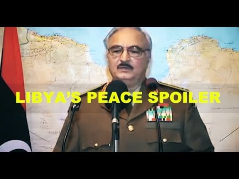 Libya's Peace Spoiler