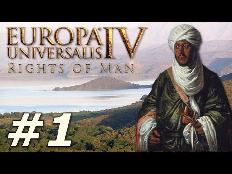 Europa Universalis IV: The Rights of Man | Ethiopia - Part 1