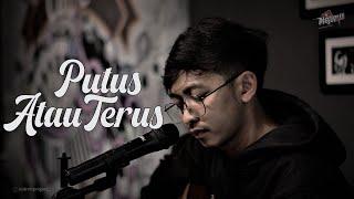 PUTUS ATAU TERUS - JUDIKA ( COVER BY OPIK NOLIMIT PROJECT )