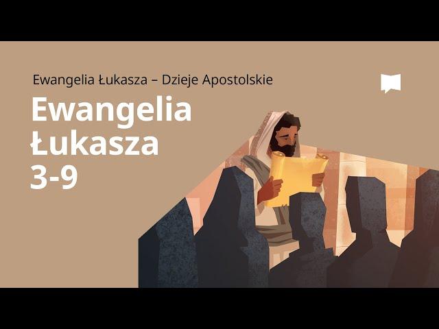 Chrzest Jezusa: Ewangelia wg św. Łukasza 3–9