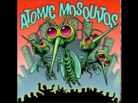 Atomic Mosquitos - Full Album 2002