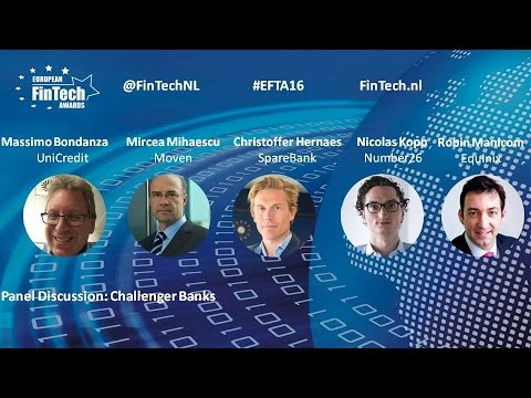 Challenger Bank panel discussion at European FinTech Awards & Conference 2016 Amsterdam
