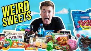 TRYING WEIRD SWEETS FOR THE FIRST TIME (Taste Test)