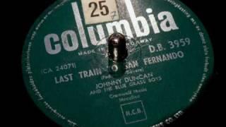 Johnny Duncan - Last train to San Fernando 78 rpm