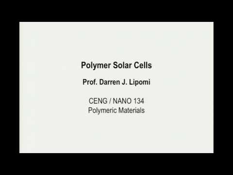Sup3 - Polymer solar cells - UCSD NANO 134 - Darren Lipomi