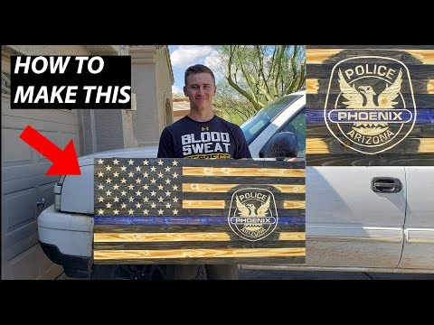 HOW TO MAKE A CUSTOM WOODEN THIN BLUE LINE FLAG! STEP BY STEP! HANDMADE