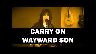 Carry On My Wayward Son - Kansas (Wings of Pegasus Cover)