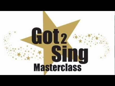 Got 2 Sing Masterclass- At the End Of The Day from Les Mis