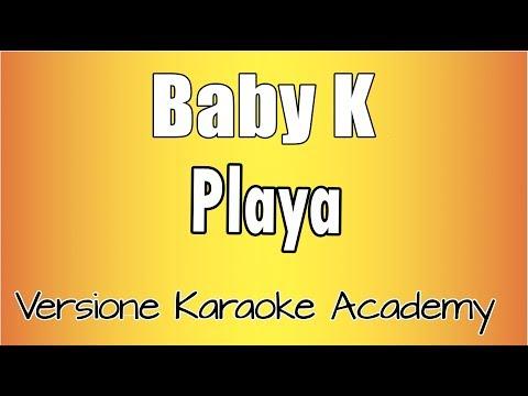 Karaoke Italiano - Baby K - Playa