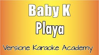Download Karaoke Italiano - Baby K - Playa Mp3 and Videos