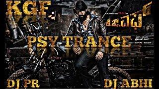 GARBADHI NANNIRISI REMIX  |  KGF PSY TRANCE | REMIX | DJ PR & DJ ABHI