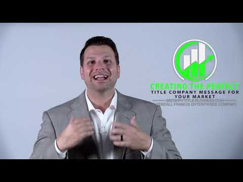 Creating the Perfect Title Company Message for Your Market Course Preview