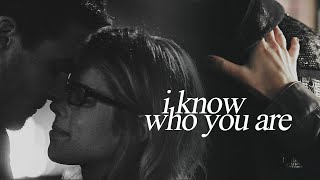 I know who you are || Oliver/Felicity