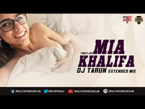 Mia Khalifa - Extended Mix - DJ Tarun | Bollywood DJs Club