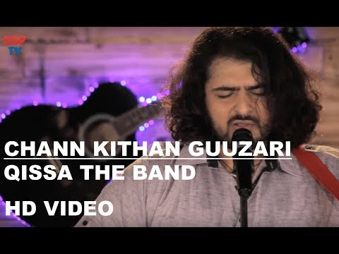 Chann Kithan Guzari | Folk Song | Latest Punjabi Music | Qissa The Band