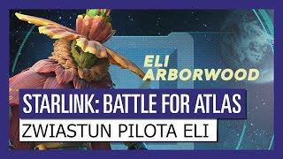 STARLINK: BATTLE FOR ATLAS ZWIASTUN PILOTA ELI