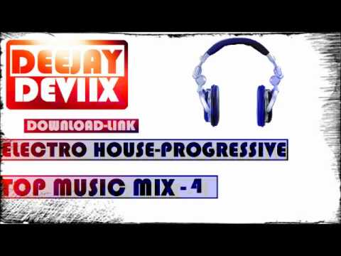 Electro house y progressive dj devix top music mix 4 for House music tracklist