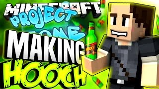 Minecraft - MAKING HOOCH - Project Ozone #148