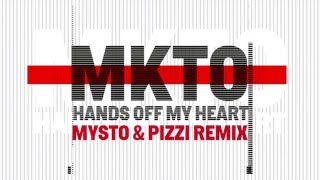 Baixar - Mkto Hands Off My Heart Mysto Pizzi Remix Available Now Grátis