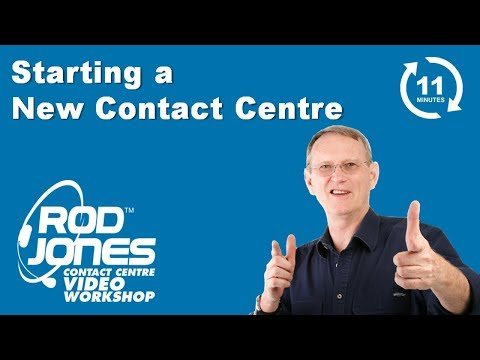 Starting a New Contact Centre - Video Workshop