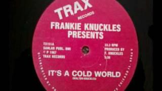 Frankie Knuckles. Ft. Jamie Principle - It