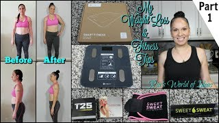 PART 1 My REALISTIC  Weight Loss & Fitness Tips | Working Mom Tips
