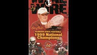 FSU 1999 Wire to Wire National Championship Season