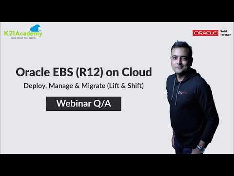 Oracle EBS (R12) on Cloud Training Webinar Q/A