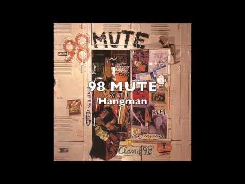 98 Mute - Hangman mp3 indir