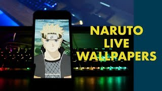 Naruto Live Wallpapers! | 2019 | Iphone & Android Gifs