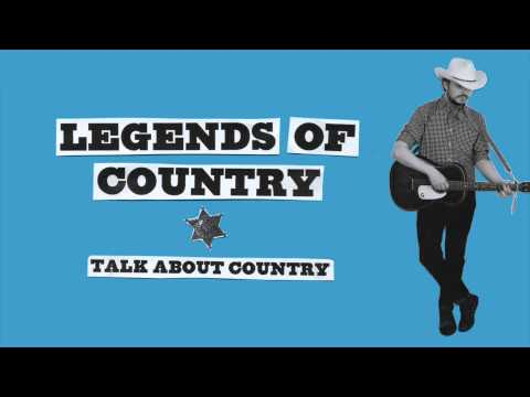 Talk About Country - Legends Of Country - YouTube